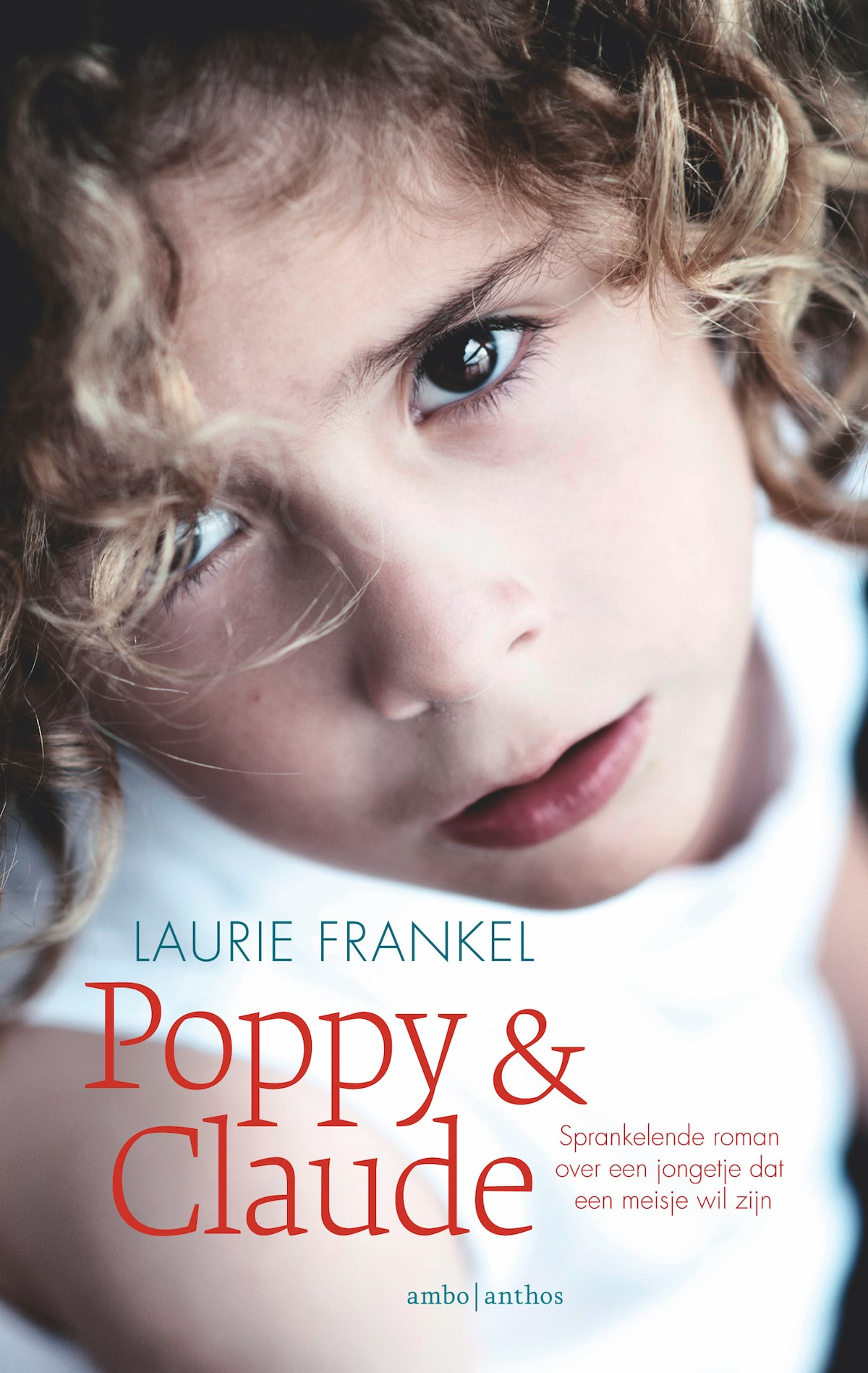 Poppy & Claude - Laurie Frankel